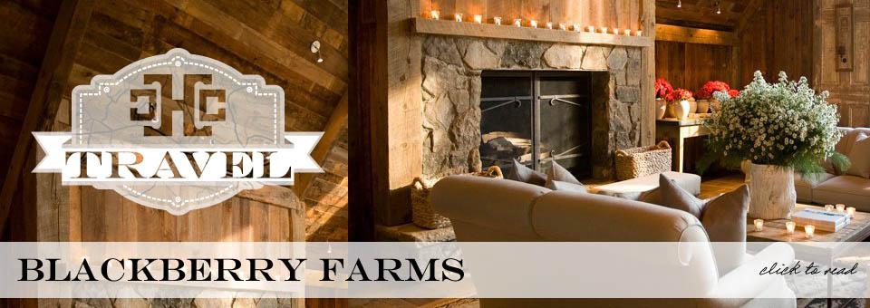 CC Travel: Blackberry Farms